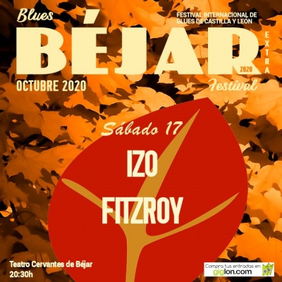 Izo FitzRoy en el Blues Béjar Festival Extra