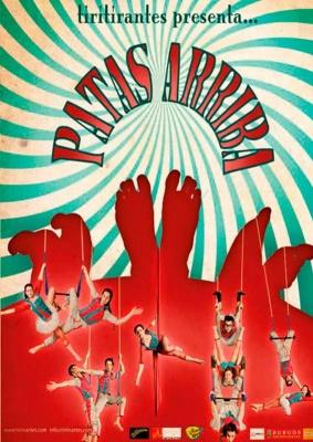 PATAS ARRIBA, una historia de Circo