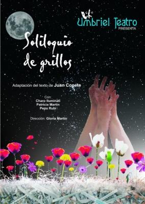 Soliloquio de grillos - Umbriel Teatro